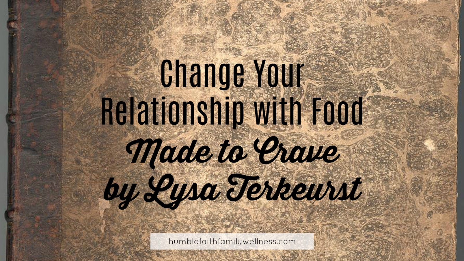 relationship with food, Made to Crave