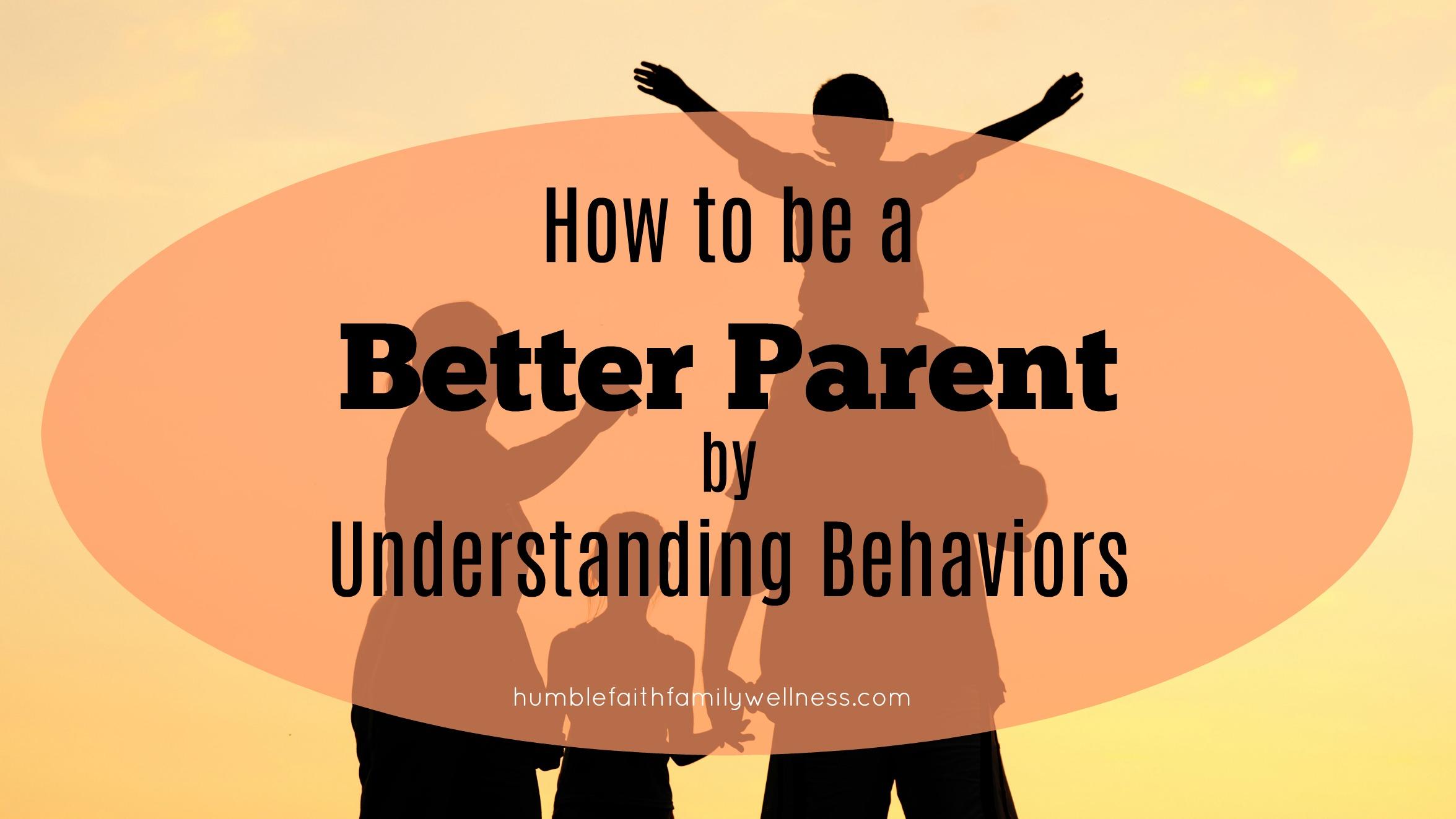 understanding behaviors, parenting