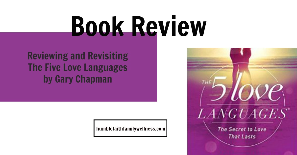 Five Love Languages, Love, Marriage, Book Review