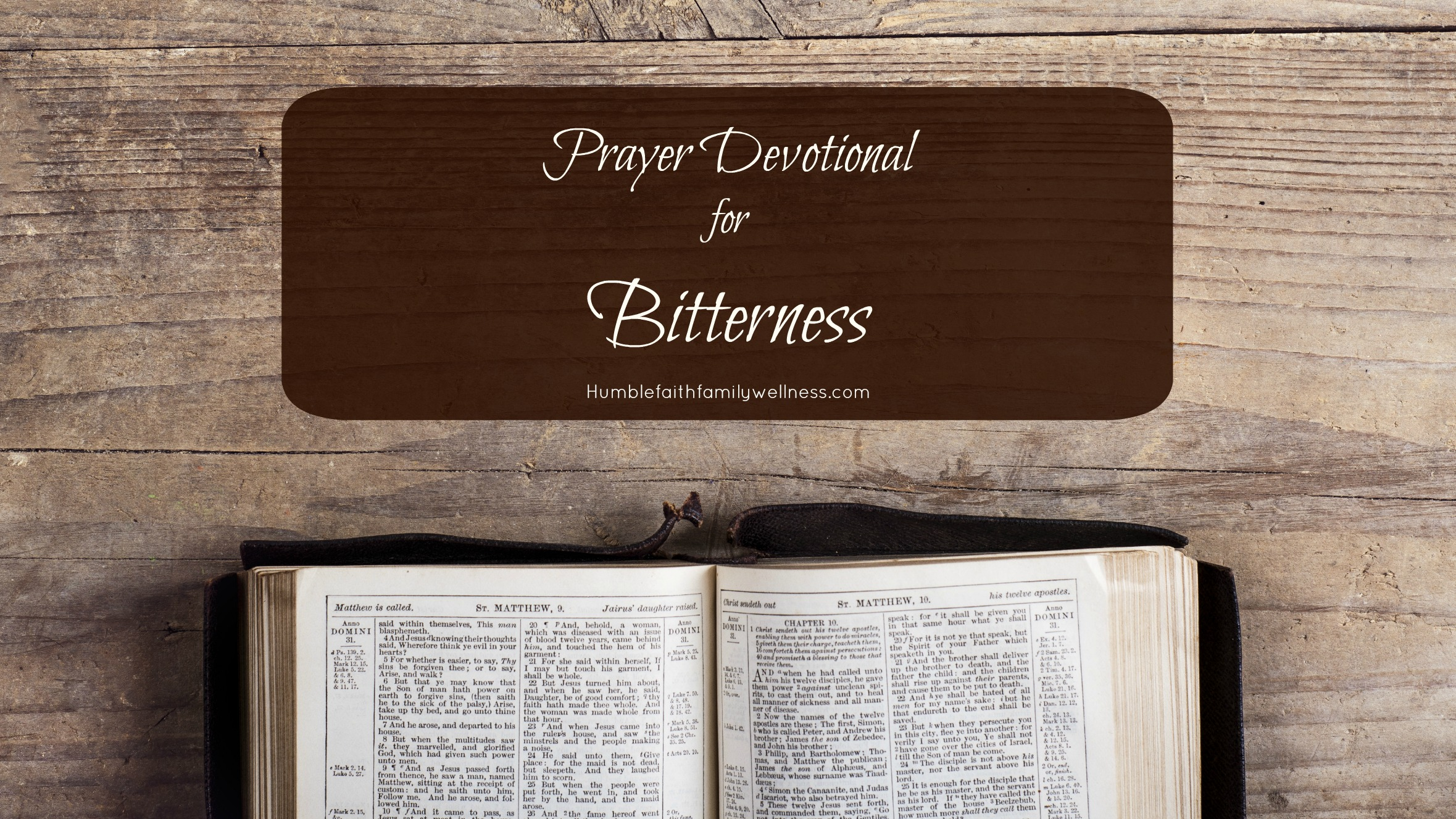 Bitterness, Prayer devotional