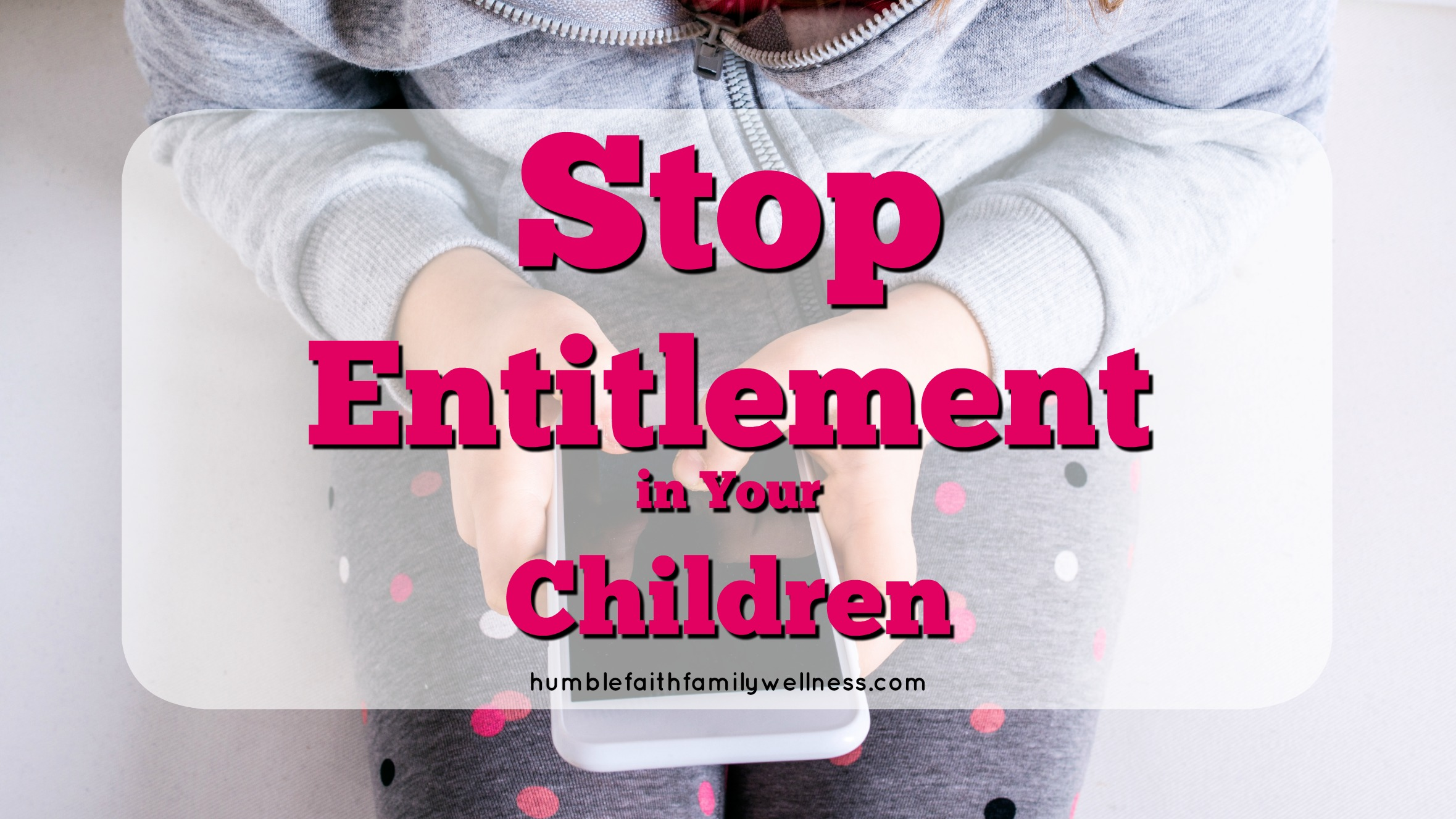 Entitlement, Parenting