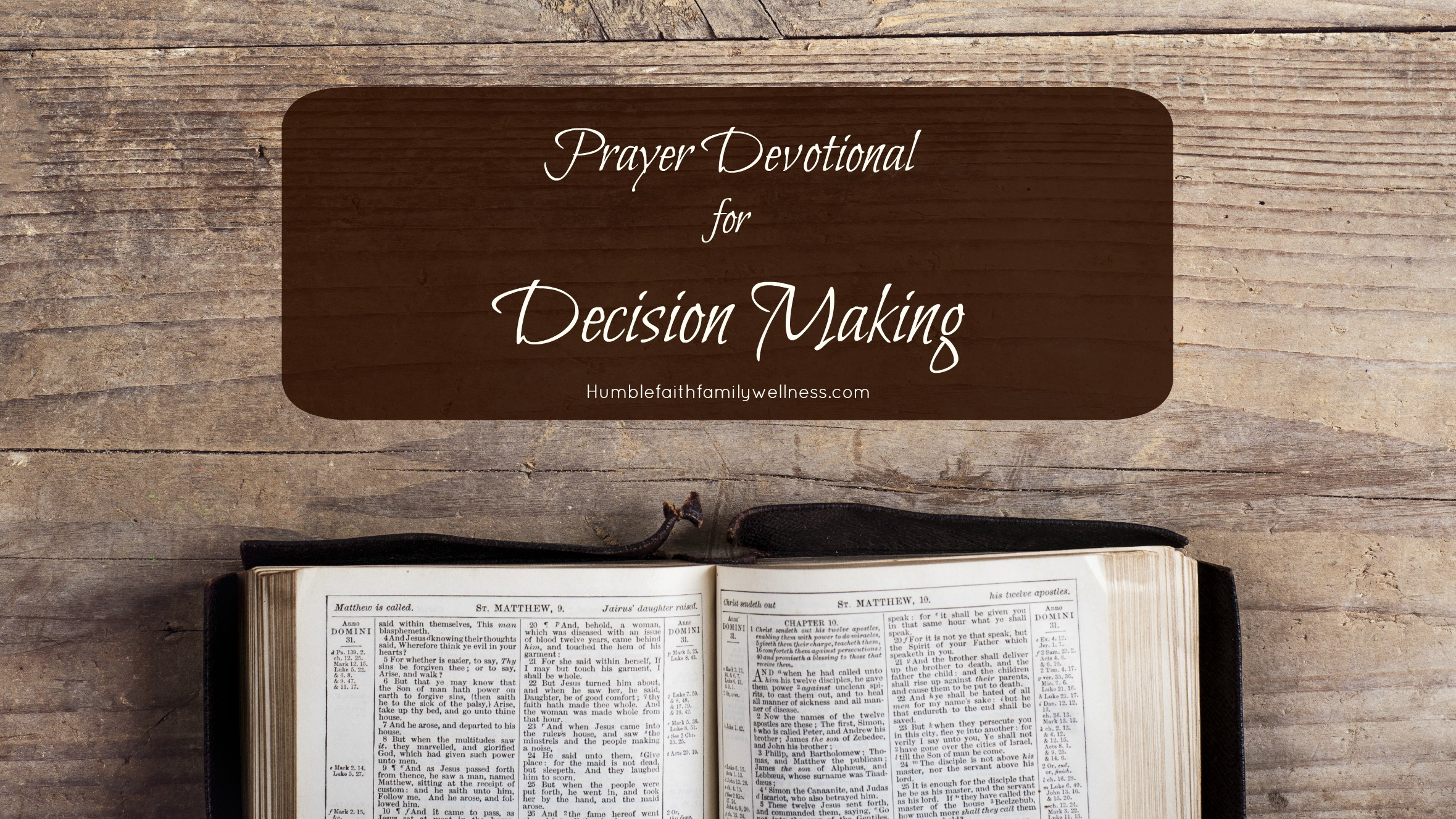 Decision Making, Prayer devotional