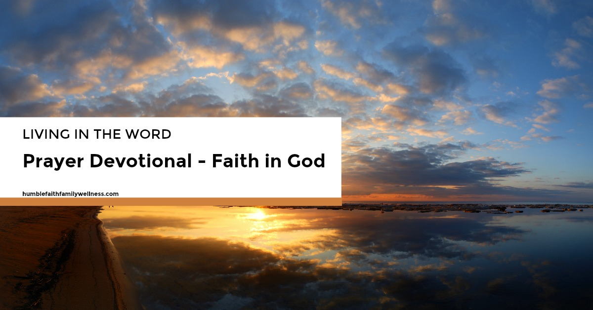 Faith, Faith in God, Prayer Devotional