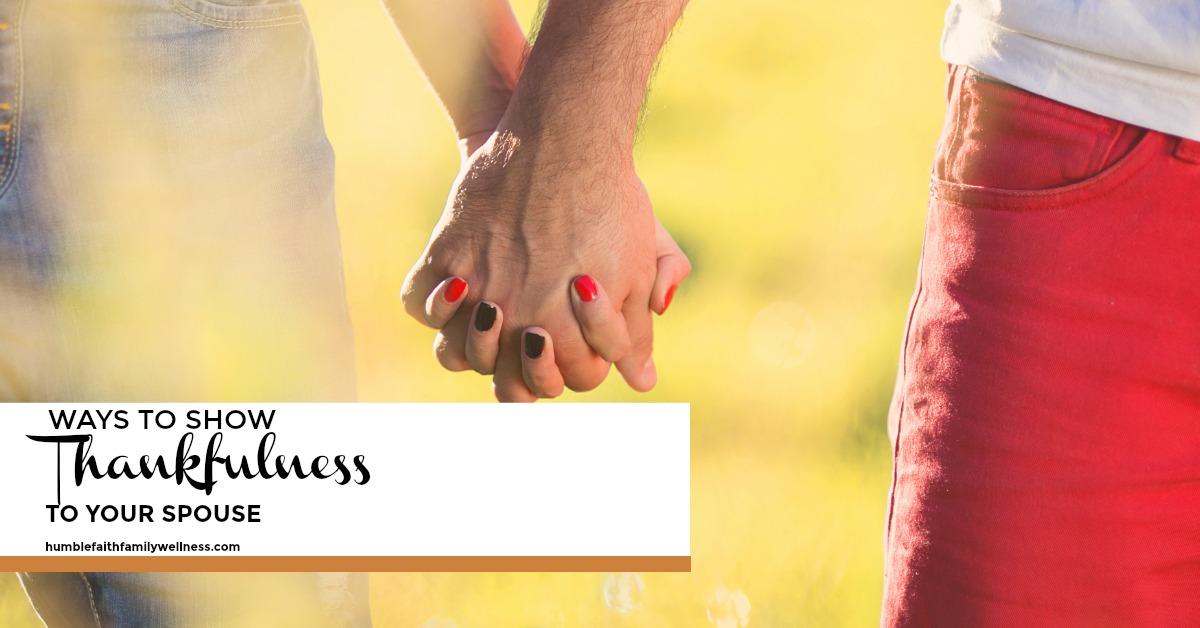 Thankfulness, Gratefulness, Marriage, Faith