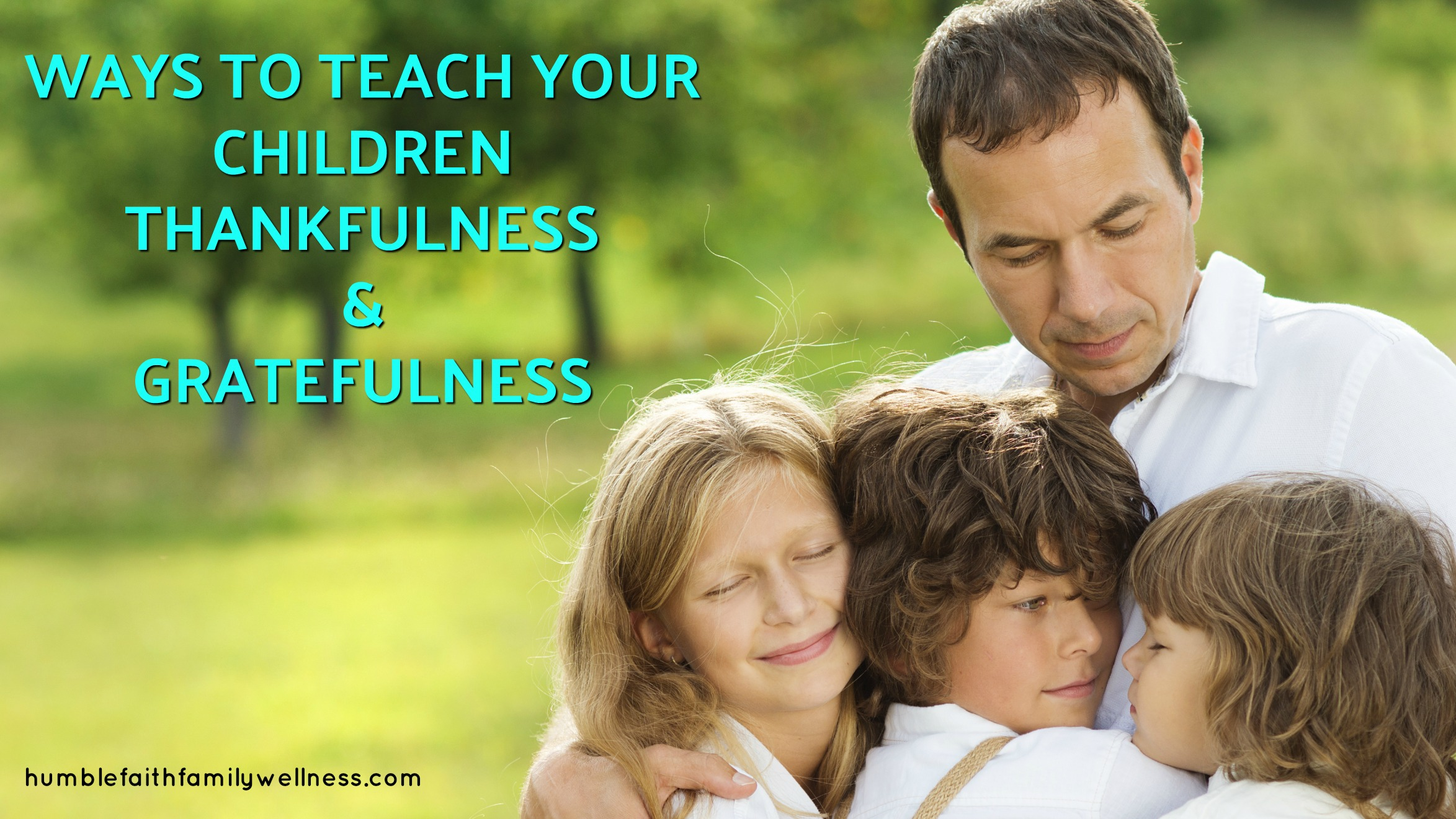 gratefulness, thankfulness, parenting, children