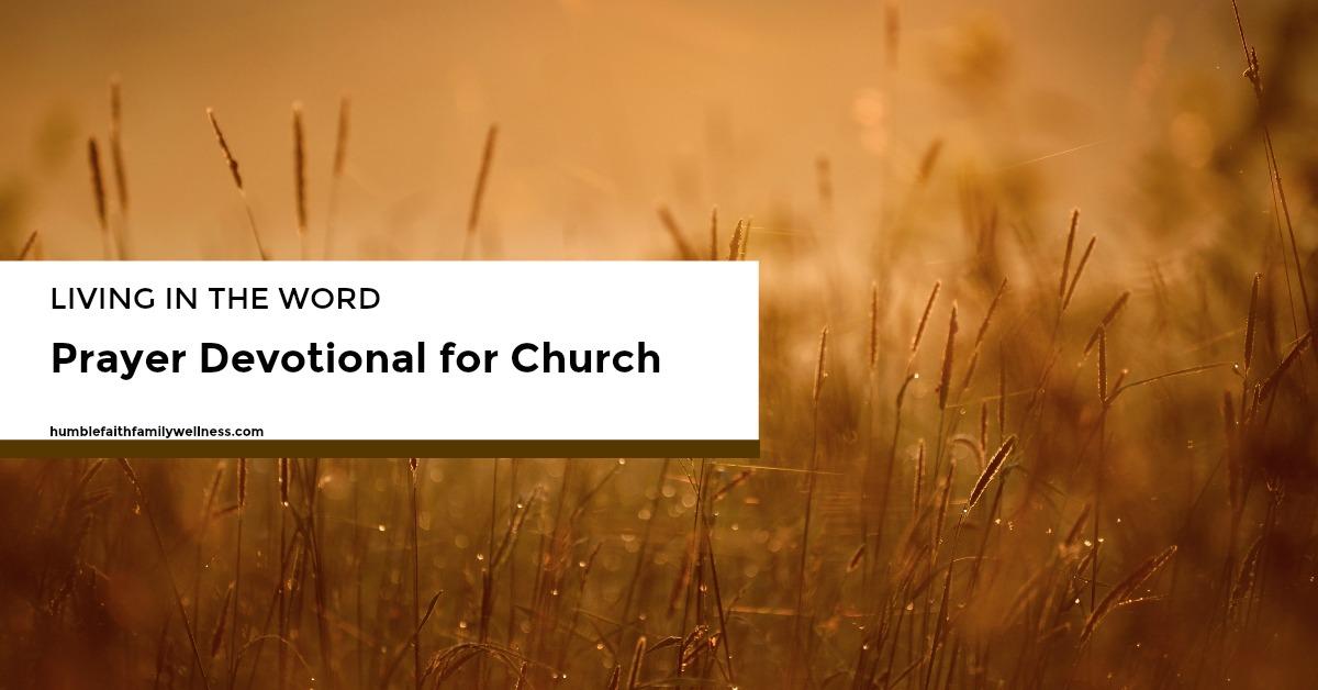 Church, faith, Christians, prayer devotional