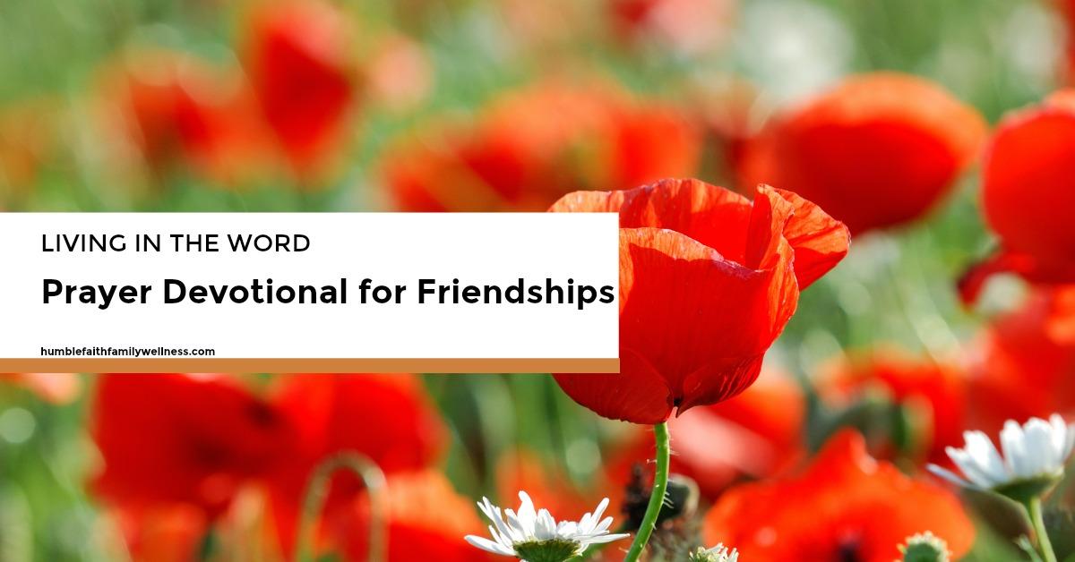 friendships, friends, prayer devotional, faith