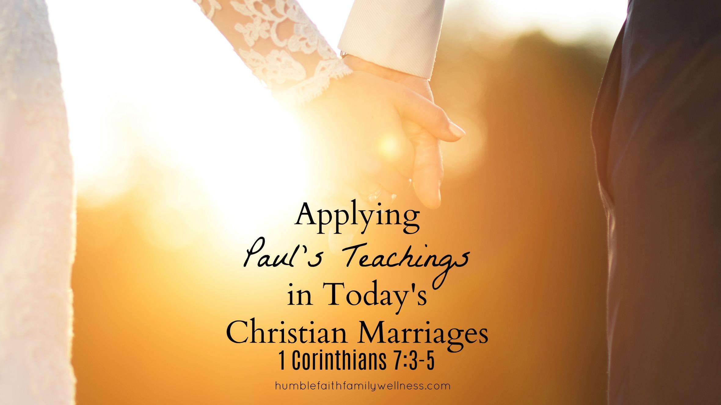 Christian marriages, Paul's teachings, 1 Corinthians 7